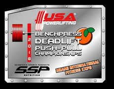 USA Powerlifting SSP Nutrition Bench Press, Deadlift & Push-Pull Championships @ Miami International Fitness Expo (FL-2018-07)