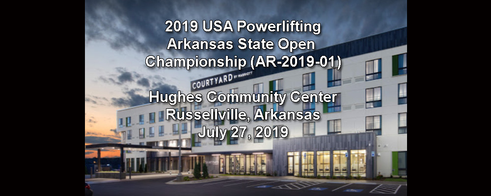 2019 USA Powerlifting Arkansas State Open Championships (AR-2019-01)