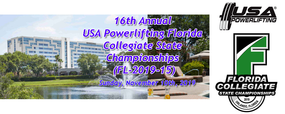 16th Annual USA Powerlifting Florida Collegiate State Championships (FL-2019-15)