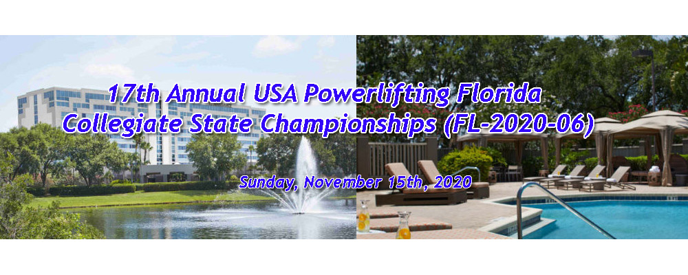 17th Annual USA Powerlifting Florida Collegiate State Championships (FL-2020-06)