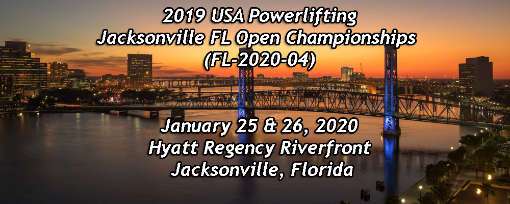 2nd Annual USA Powerlifting Jacksonville Open Powerlifting Championships (FL-2020-04)