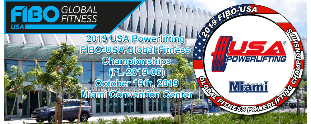 2019 USA Powerlifting FIBO-USA Global Fitness Championships (FL-2019-06)