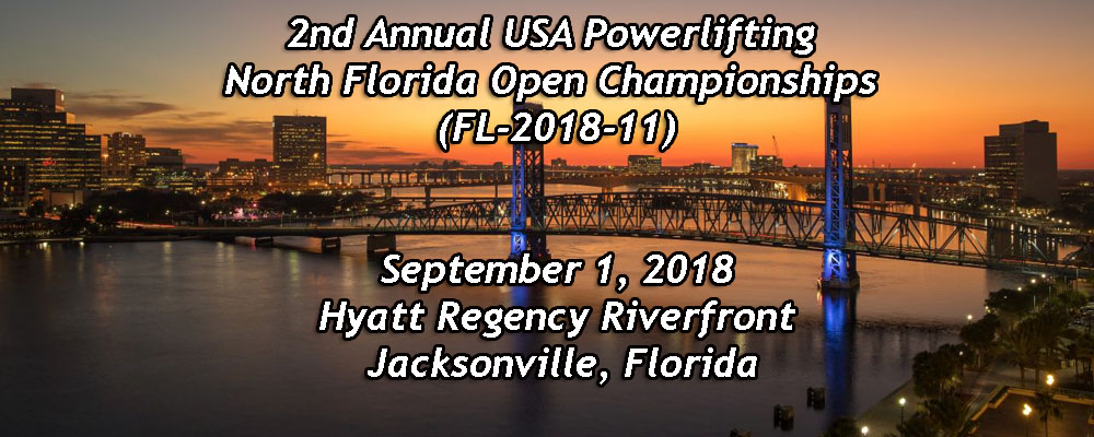 2nd Annual USA Powerlifting North Florida Open Championships (FL-2018-11)