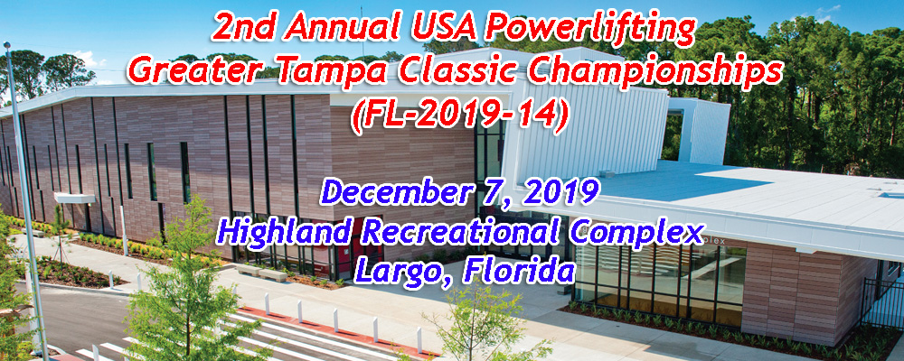 2nd Annual USA Powerlifting Greater Tampa Classic Championships (FL-2019-14)
